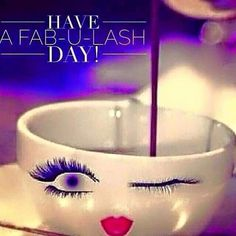 Good morning Ladies and Gents....Hope you all have a FABULASH day
