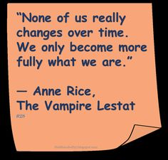 ♥ Anne Rice ♥ ~ #Quote #Author #Self