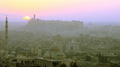 The sun rising over Aleppo, back in 2006. Today, the city is marked by a brutal civil war.