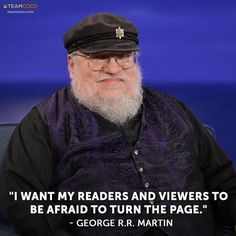 But ugh, look at that smug face. | 24 Reasons Why George R.R. Martin Is The Biggest Troll In Literature Right Now