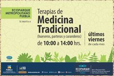 Medicina Tradicional en el #EcoparqueMetropolitanoPuebla