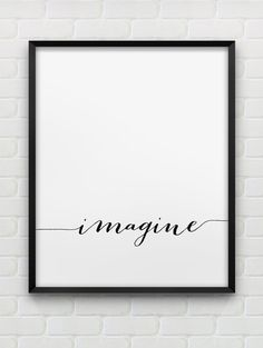 PRINTABLE INSTANT DOWNLOAD OF TWO FILES - IN JPG AND PDF FORMAT Imagine - minimalistic, ready to print design. The dimensions of the print are 8 x 10 inches, however, the file in vector PDF format can be scaled to any desirable size without losing the quality. The file will be instantly available to download once payment is successfully processed. You can then print it yourself at home or have it printed professionally at a local printing studio. PLEASE NOTE The listing is for a digital…