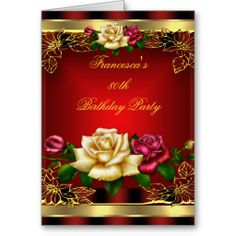 Invitation Red Cream Roses Gold Elegant Birthday 6 Greeting Card