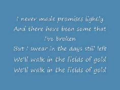 Fields of Gold by Sting aka ALL TIME FAVORITE SONG.