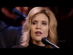 "Alison Krauss and Union Station, ""When You Say Nothing at All"""