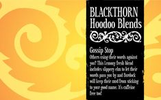 Gossip Stop Tea – Blackthorn Hoodoo Blends