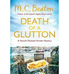 [Death of a Glutton] (By: M. C. Beaton) [