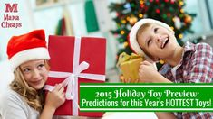 2015 Holiday Toy Preview_Predictions for