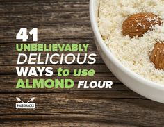 Loaded with vitamin E and heart-healthy omega-3s, almond flour adds a nutty taste to baked goods and savory dishes alike.