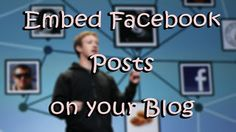 how to embed facebook posts on your site?