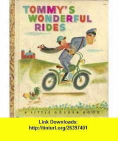 Tommys Wonderful Rides   Little Golden #63 Helen Palmer, J.p. Miller ,   ,  , ASIN: B000JJUSWC , tutorials , pdf , ebook , torrent , downloads , rapidshare , filesonic , hotfile , megaupload , fileserve