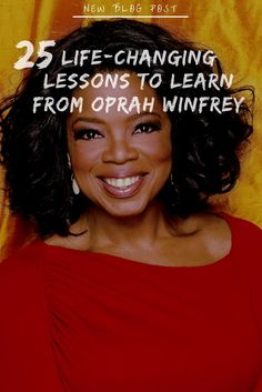 25 Life-Changing Lessons to Learn from Oprah Winfrey | Loud Life
