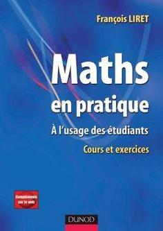 Ebooks Gratuits En Ligne: Maths en pratique: A l'usage des étudiants Cours e...