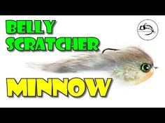 Fly Fish Food -- Fly Tying and Fly Fishing : Belly Scratcher Minnow