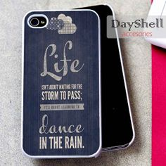 Dance Life Qoute for iPhone 4, iPhone 4s, iPhone 5 /5s/5c, Samsung Galaxy S3, Samsung Galaxy S4 Case
