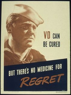 Intriguing WW2-Era Posters Telling People To Stop Getting STDsAlready  These public health campaigns launched in the '30s and '40s feature some beautiful graphic design.