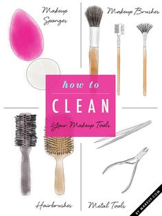 How to: Clean Your Makeup Tools - The downside: you shelled out a pretty penny for all those brushes and beauty tools. And unfortunately in the year 2013, self-cleaning makeup tools have not risen to the top of technology's greatest innovations (a girl can dream, right?). The upside: you can pin this handy dandy infographic and have a how to clean anything cheat sheet available to you at all times. That's right, ladies, no more excuses!