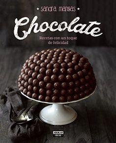 Chocolate (GASTRONOMIA.) de SANDRA MANGAS https://www.amazon.es/dp/8403500769/ref=cm_sw_r_pi_dp_UTxDxbEVFH9J9