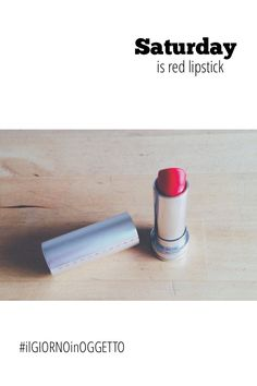 #ilgiornoinoggetto | Saturday is red lipstick