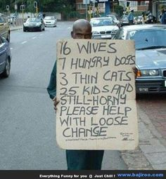 Homeless People With Funny Homeless Signs And Quotes Funny Homeless Signs, Funny Images, Funny Photos, Hobo Signs, Kids Sand, Funny Slogans, Funny Sayings, Keep It Real, My Land