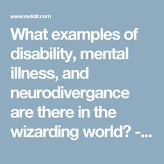 7 essentials to writing effective pediatric ot soap notes ot what examples of disability mental illness and neurodivergance are there in the wizarding world fandeluxe Image collections
