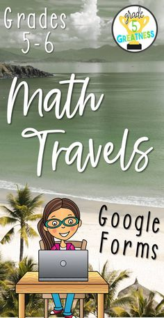 "Students can ""travel"" through countries as they practice math skills such as multiplication, division, fractions, decimals, and more!  Enjoy the math travels with Google Forms!  Perfect for fifth or sixth grade students!"