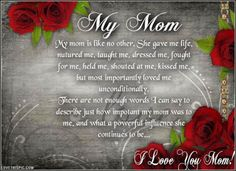 My mom love quotes family quote roses family quote family quotes mom quotes