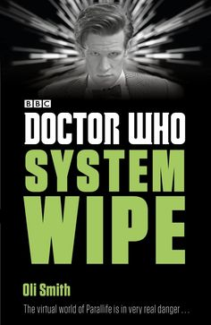 (Penguin UK) The Eleventh Doctor finds himself trapped in the virtual world of…