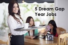 5 Dream Gap Year Jobs