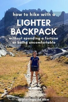 You don't have to spend a ton of money and shiver all night to hike with a lighter pack. Here are ideas to save weight on your next backpacking trip and beyond. #backpacking #hiking #backpackinggear