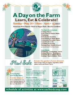 Enjoying the sunny weather? Hop on your bike and come participate in local food fun events!  A Day on the Farm!  May 20, 2012 at American River Ranch in Sacramento