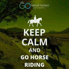 #KeepCalm and go horse riding #GroupOuting #GoGroupOuting