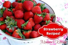 Mommy's Kitchen - Old Fashioned  Southern Style Cooking: Lot's of Strawberry Recipes!