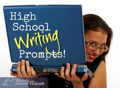 High School Prompts by Sharon Watson #homeschool #writing. Find writing resources for sale and for rent at https://www.yellowhousebookrental.com/