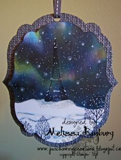 Porch Swing Creations: Night Lights in Paris - Tutorial - incredible inking tutorial for recreating the Northern Lights in a card! Card Making Tutorials, Making Ideas, Painting Tutorials, Stampin Up, Winter Cards, Christmas Tag, Card Tags, Creative Cards, Night Lights