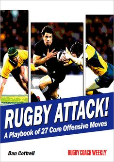50 Great Backs Moves - Rugby Coach Weekly All Team, Meet The Team, Rugby Coaching, Back Row, Free Kick, Breakup, Strength, Breaking Up, Electric Power