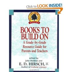 Books to Build On: A Grade-by-Grade Resource Guide for Parents and Teachers (Core Knowledge Series) Well Trained Mind, Teacher Books, Electronic Books, Homeschool Curriculum, Homeschooling, Book Suggestions, Children's Literature, School Days, Book Lists