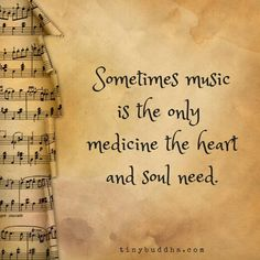 music is the only medicine the heart and soul need.Sometimes music is the only medicine the heart and soul need. Motivacional Quotes, Heart Quotes, Music Heals, Music Therapy, Music Lyrics, Music Music, Soul Music, Sheet Music, Music Lovers