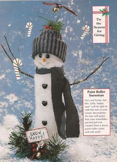 Paint Roller Snowman. Go to my Old Magazine DIY Crafts for instructions.