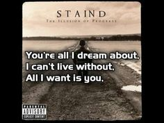 """All I Want"" #Staind"
