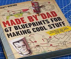 Blueprints For Making Cool Stuff Book