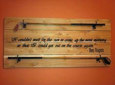 Golf Club Display with Customizable Golf Quote, Golfer Quotes, Valentine's Day Gift, Man Cave Decor, Antique Golf Club Rack, Gifts for Him