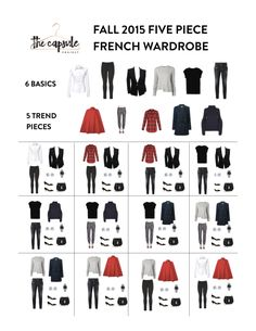 The Five Piece French Wardrobe - Fall Edition. 6 Basics + 5 Trend pieces = Outfits for Fall. French Wardrobe Basics, Parisian Wardrobe, French Minimalist Wardrobe, French Capsule Wardrobe, Minimalist Closet, Fall 2015 Trends, Expensive Clothes, Fashion Capsule, Travel Wardrobe