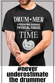 Funny drummer shirt - Drum - mer - a person who overrides physical forces such as TIME Drummer T Shirts, Drummer Gifts, Drummer Quotes, How To Play Drums, Drum Kits, High Quality T Shirts, Definitions, Cool Shirts, Drummers