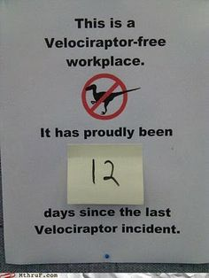 Check out all our Velociraptor Incident funny pictures here on our site. We update our Velociraptor Incident funny pictures daily! Make Me Happy, Make Me Smile, Just In Case, Just For You, Sick, Haha Funny, Funny Stuff, Funny Shit, Funny Life