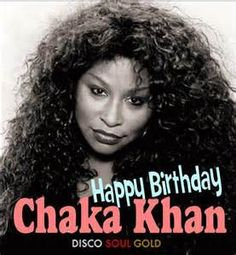 happy birthday chaka khan - Yahoo Search Results