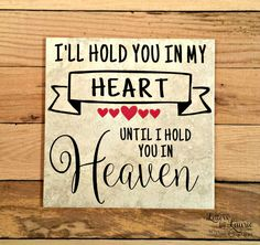 In Loving Memory Gift, Loss of a Child, Loss of a loved one, Remembrance Gift, Loss of a Spouse, Sympathy, Heaven Quote, Memorial Gift by LettersbyLaurie on Etsy