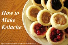 How to Make Kolache, a lightly sweetened Czech pastry