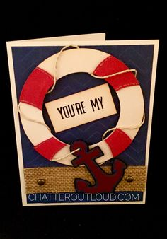 You're My Anchor card idea, Cricut Mickey and Friends, zig zag emboss folder, burlap embellishment, stamped sentiment, Lawn Fawn twine, circle die cut. Valentine's Day card. Birthday card. Father's Day card. Love card, card for him, masculine male man card, lifesaver card