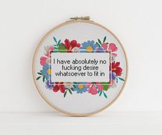 Crochet Border Stitch I have absolutely no fucking desire to fit in counted cross stitch xstitch funny Insult pattern pdf - Funny Cross Stitch Patterns, Cute Cross Stitch, Cross Stitch Kits, Cross Stitch Quotes, Cross Stitch Tattoo, Cross Stitching, Cross Stitch Embroidery, Hand Embroidery Patterns, Funny Embroidery